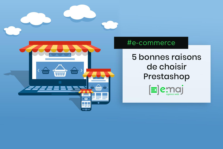 Site e-commerce : 5 raisons de choisir Prestashop