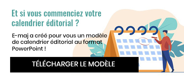 Télécharger notre modèle de calendrier éditorial