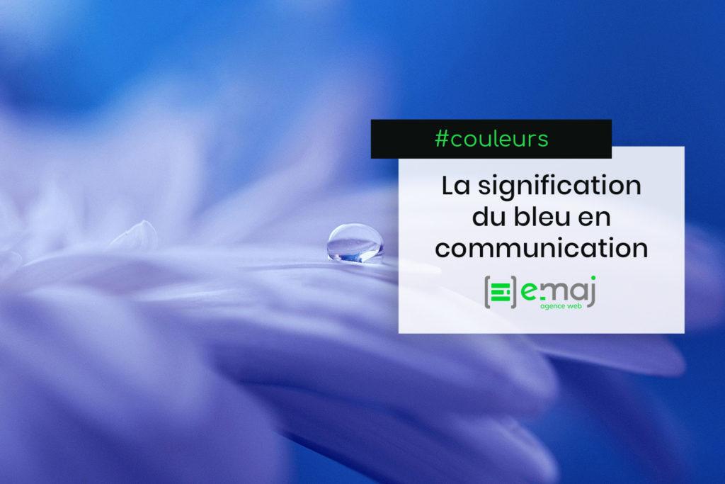 Couleurs en communication : la signification du bleu