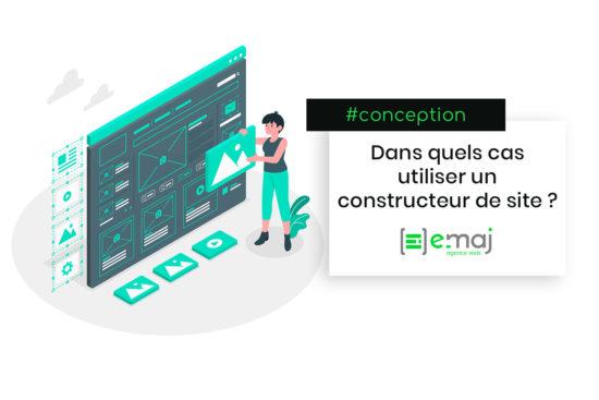 Dans quels cas utiliser un constructeur de site ?