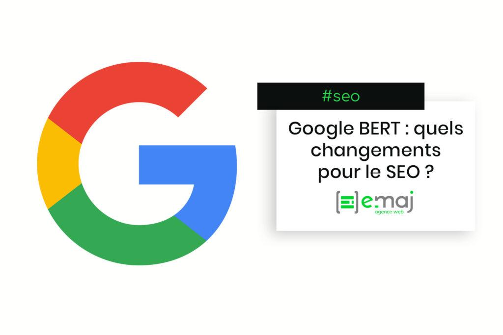 BERT : quels changements promet la mise à jour de Google ?