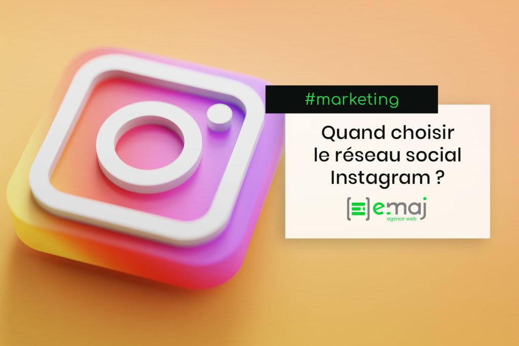 Réseaux sociaux : quand choisir Instagram ?