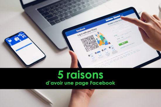 5 raisons d'avoir une page Facebook pour votre entreprise