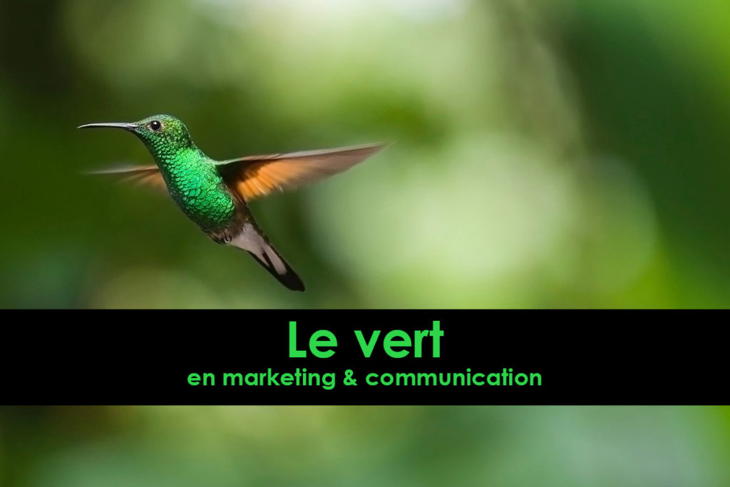 Le vert en marketing et communication | signification couleurs