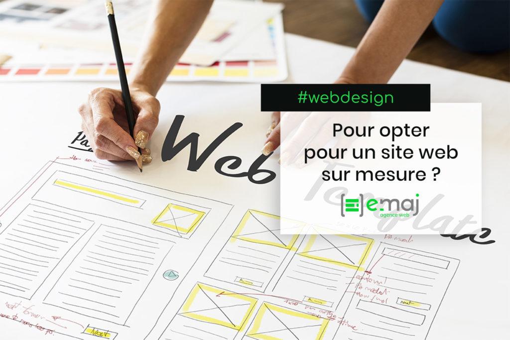 Pourquoi opter pour un site web sur mesure ?