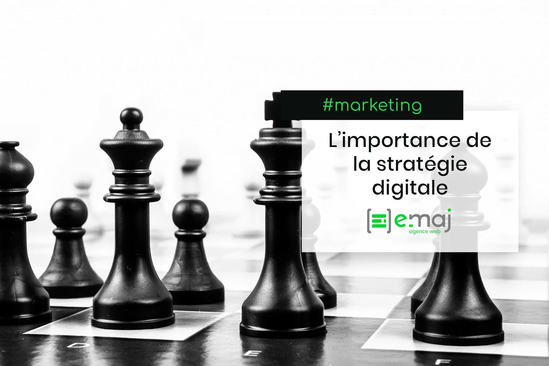 Pourquoi est-ce important de définir sa stratégie digitale ?