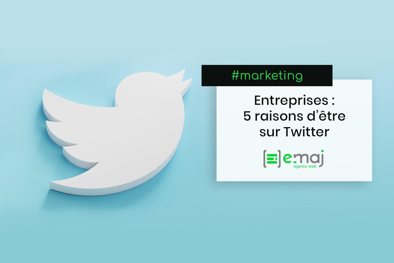 Entreprises : 5 raisons d'être sur Twitter